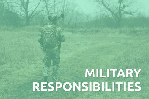 MILITARY RESPONSIBILITIES